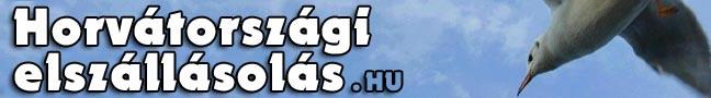 Horvátország  olcsó elszállásolás és üdülés Horvátországban Isztria Kvarner Dalmácia